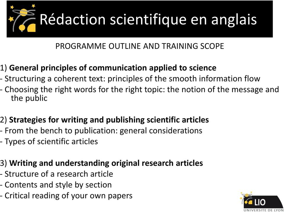 Strategies for writing and publishing scientific articles - From the bench to publication: general considerations - Types of scientific articles 3)