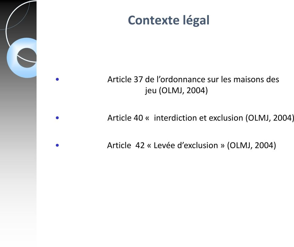 Article 40 «interdiction et exclusion