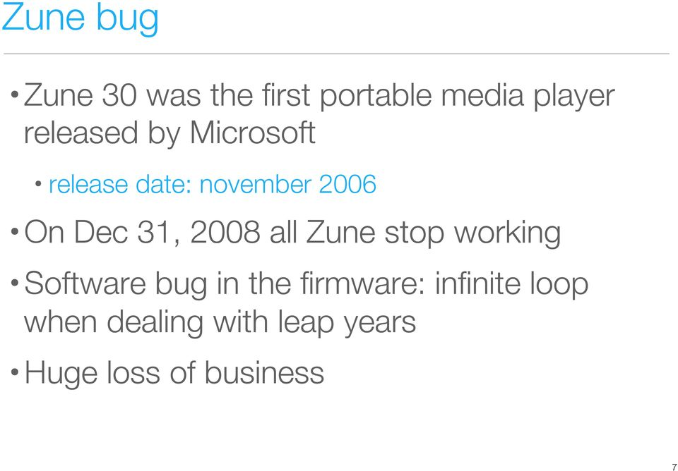31, 2008 all Zune stop working Software bug in the