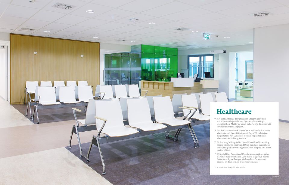 Anthony's Hospital in Utrecht has fitted its waiting rooms with Lynx chairs and Onyx benches. Lynx allows the capacity of any waiting room to be adapted in a short period of time.