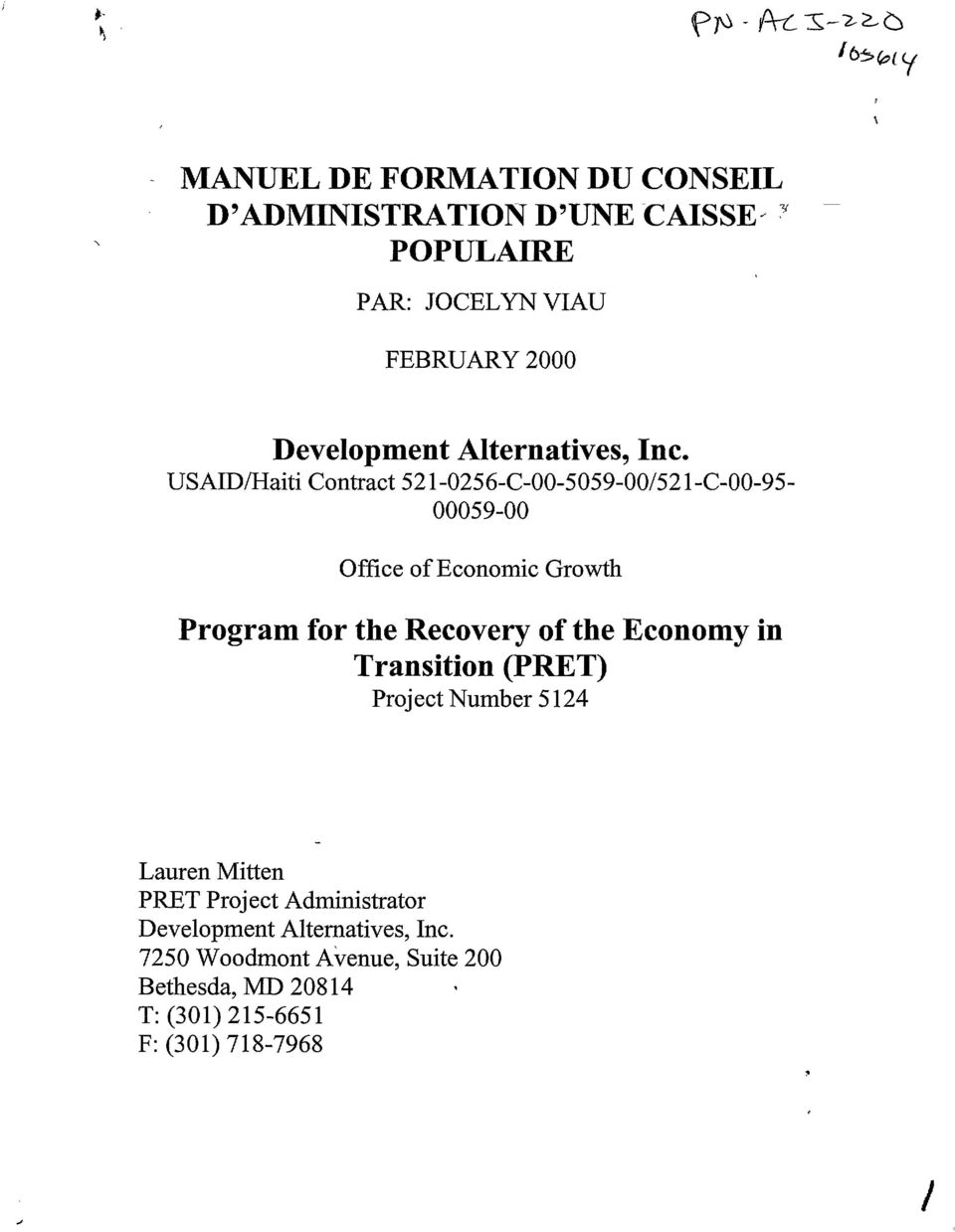 USAIDIHaiti Contract 521-0256-C-00-5059-00/521-C-00-95 00059-00 Office ofeconomie Growth Program for the Reeovery of