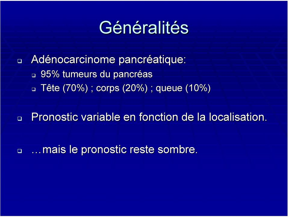 queue (10%) Pronostic variable en fonction de