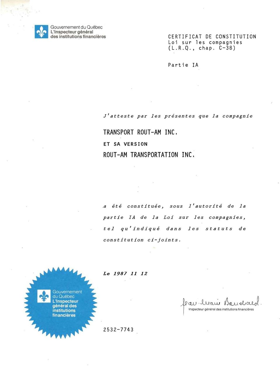 C-38) Partie la J'atteste par les présentes que la compagnie TRANSPORT ROUT-AM INC, ET SA VERSION ROUT-AM