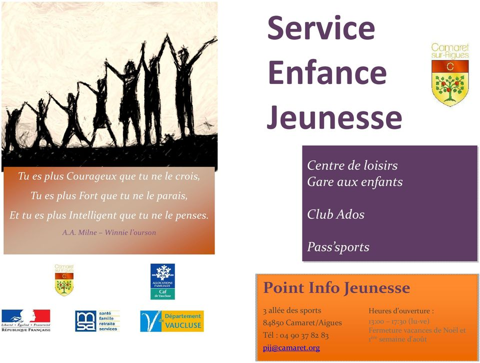 A. Milne Winnie l ourson Centre de loisirs Gare aux enfants Club Ados Pass sports Point Info Jeunesse 3