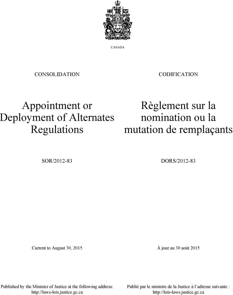 jour au 30 août 2015 Published by the Minister of Justice at the following address: http://laws-lois.