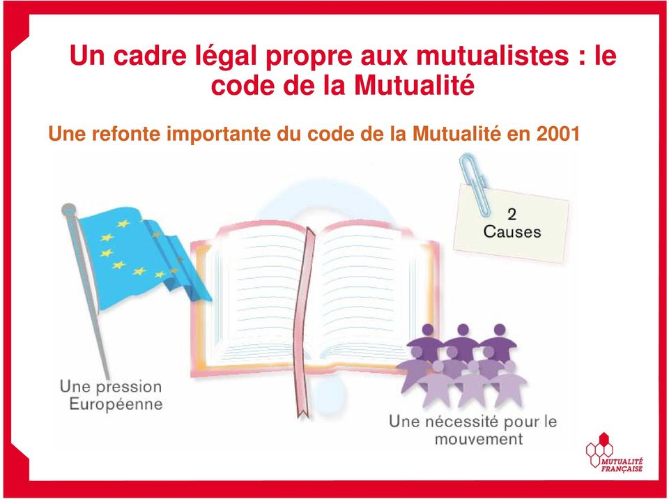 Mutualité Une refonte
