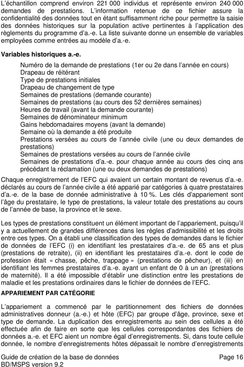 application des règlements du programme d a.-e.