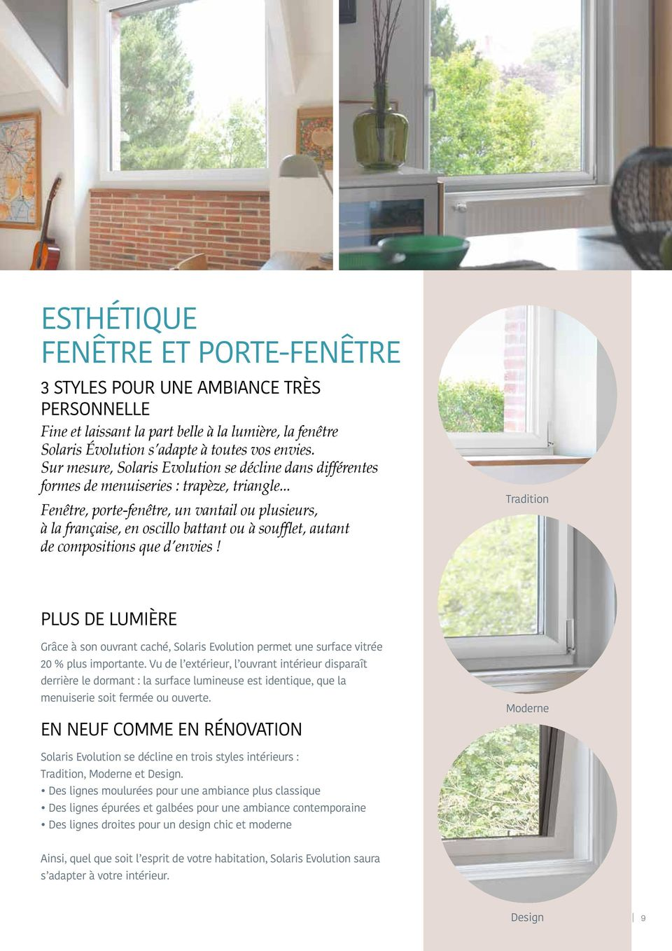 Nouvelle collection aluminium la plus belle ouverture sur for Fenetre solaris