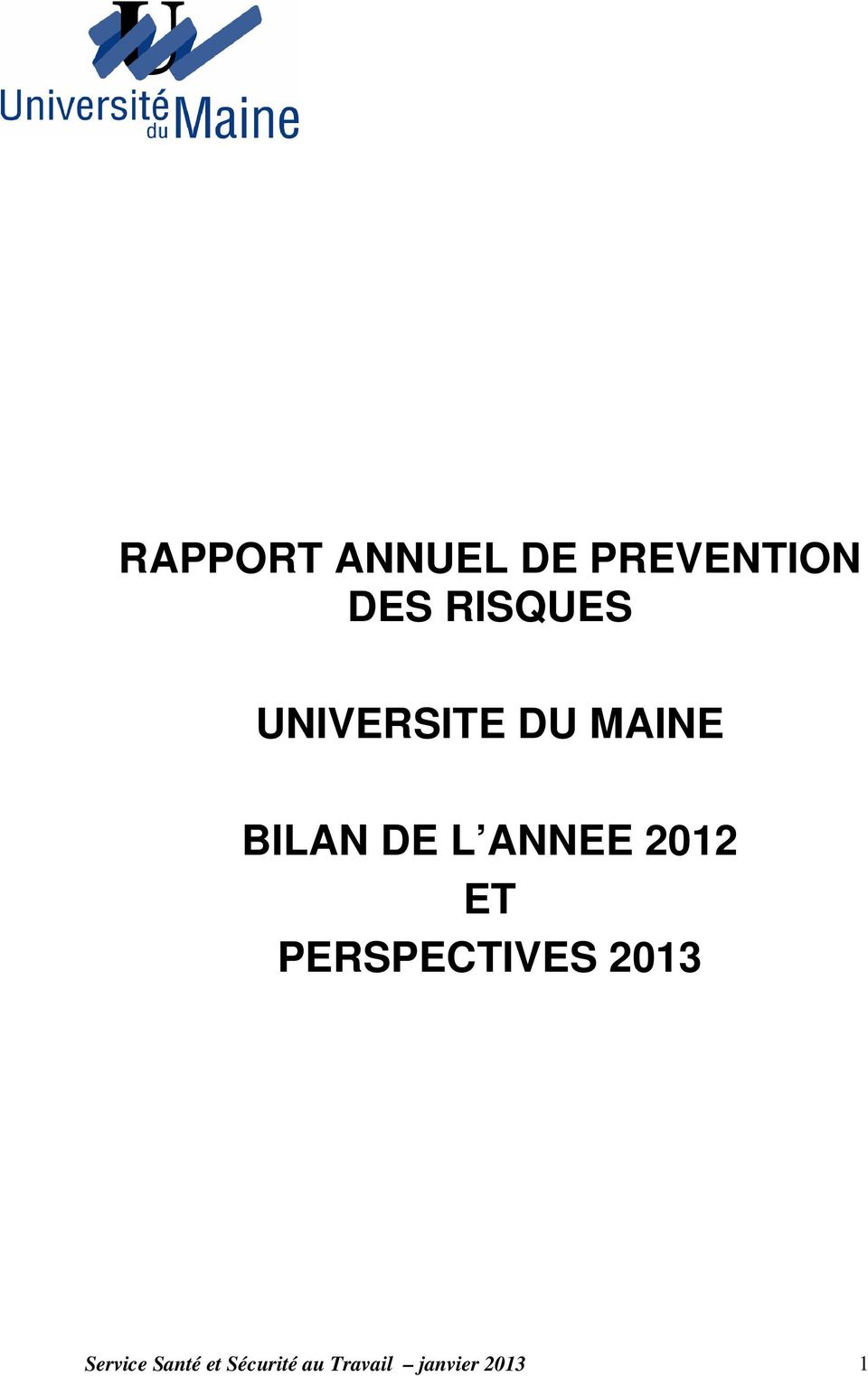 ANNEE 2012 ET PERSPECTIVES 2013