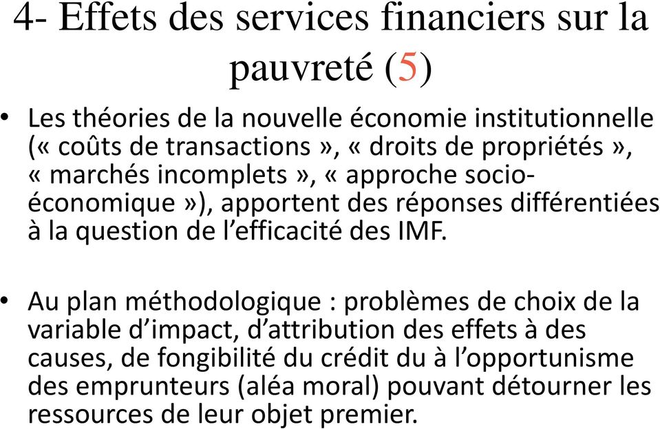 la question de l efficacité des IMF.