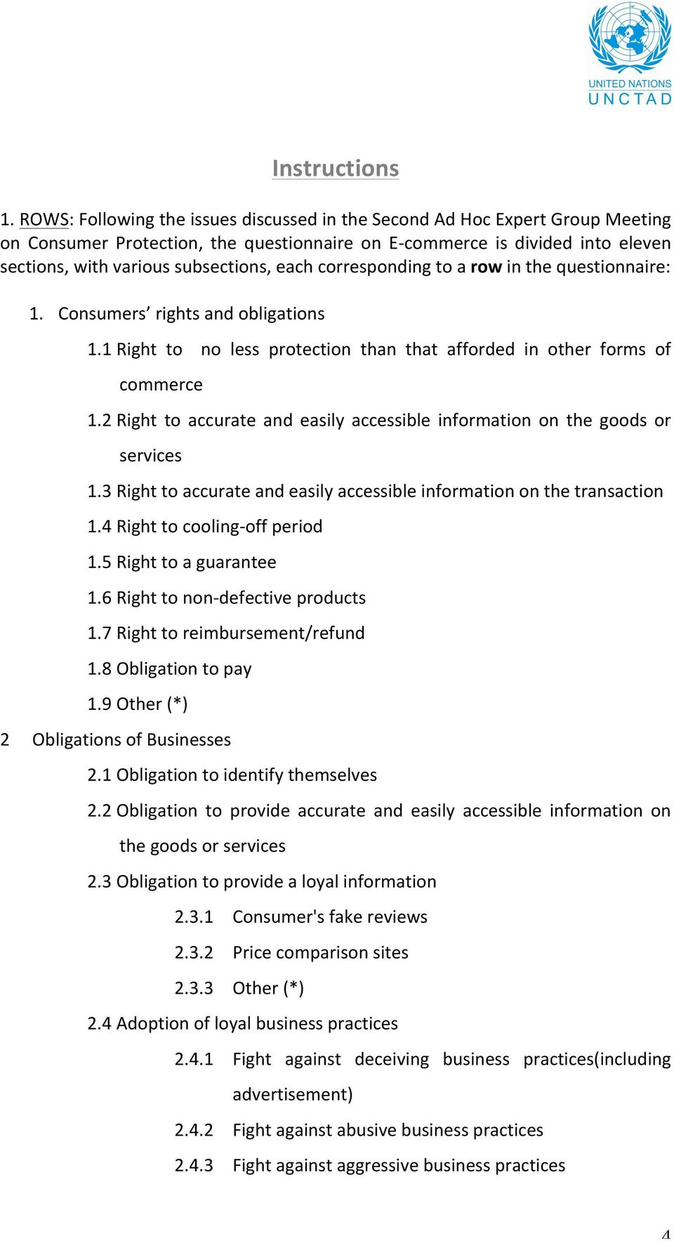 corresponding to a row in the questionnaire: 1. Consumers rights and obligations 1.1 Right to no less protection than that afforded in other forms of commerce 1.