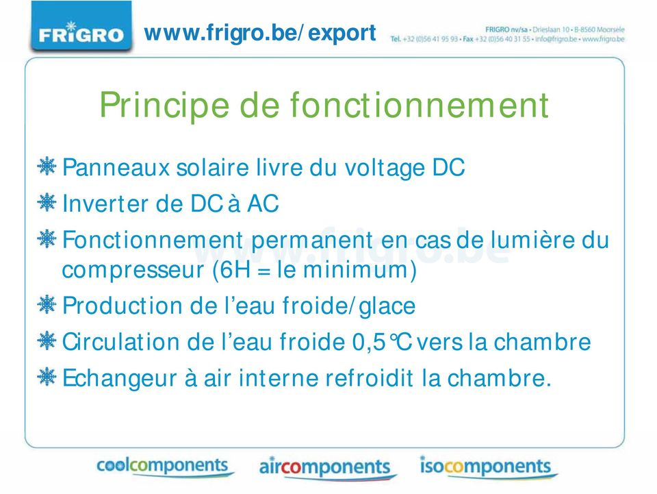 minimum) Production de leau froide/glacede l eaufroide/glace Circulation de l eau