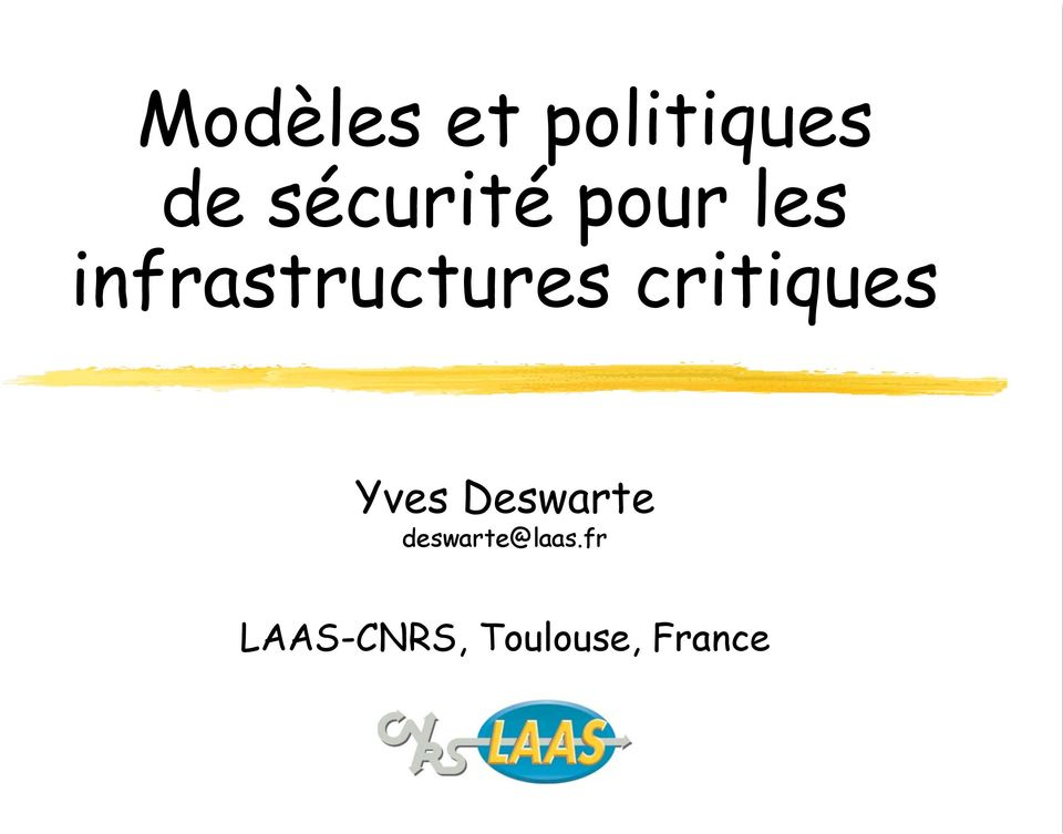 infrastructures critiques Yves