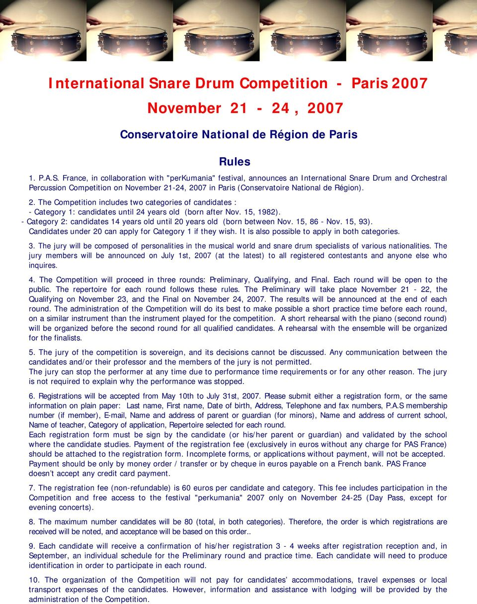 "France, in collaboration with ""perkumania"" festival, announces an are Drum and Orchestral Percussion Competition on November 21"