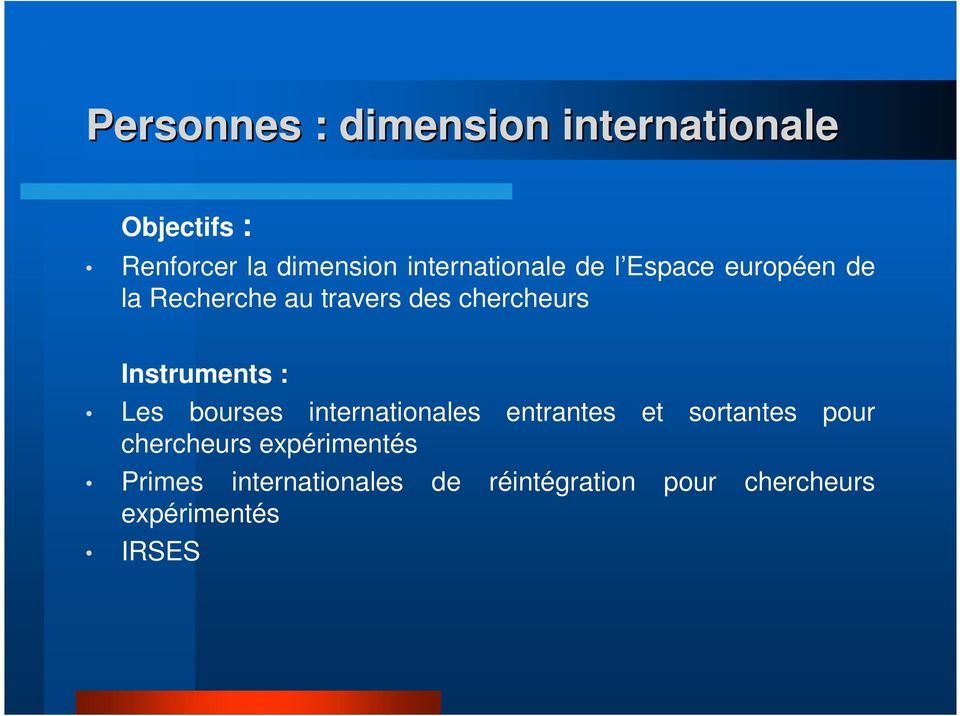 Instruments : Les bourses internationales entrantes et sortantes pour
