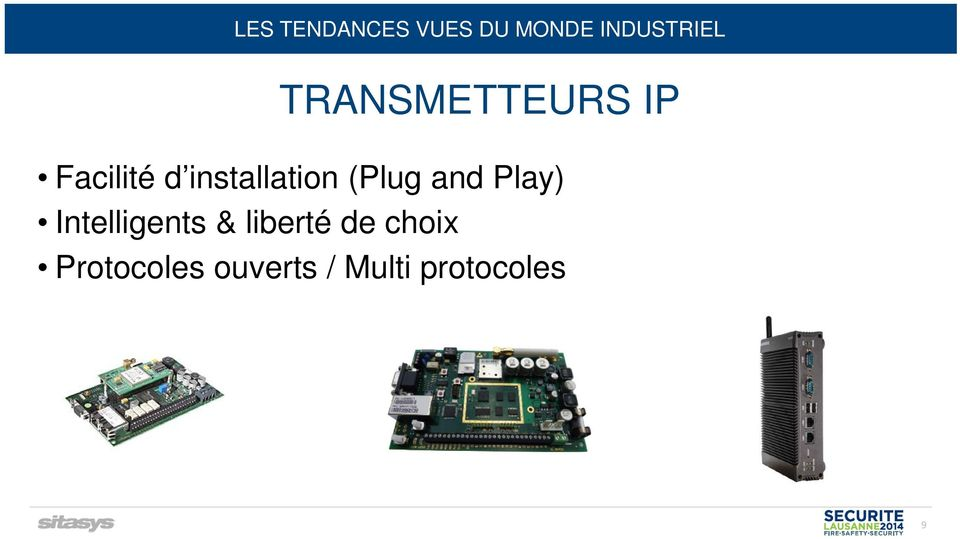 (Plug and Play) Intelligents & liberté de