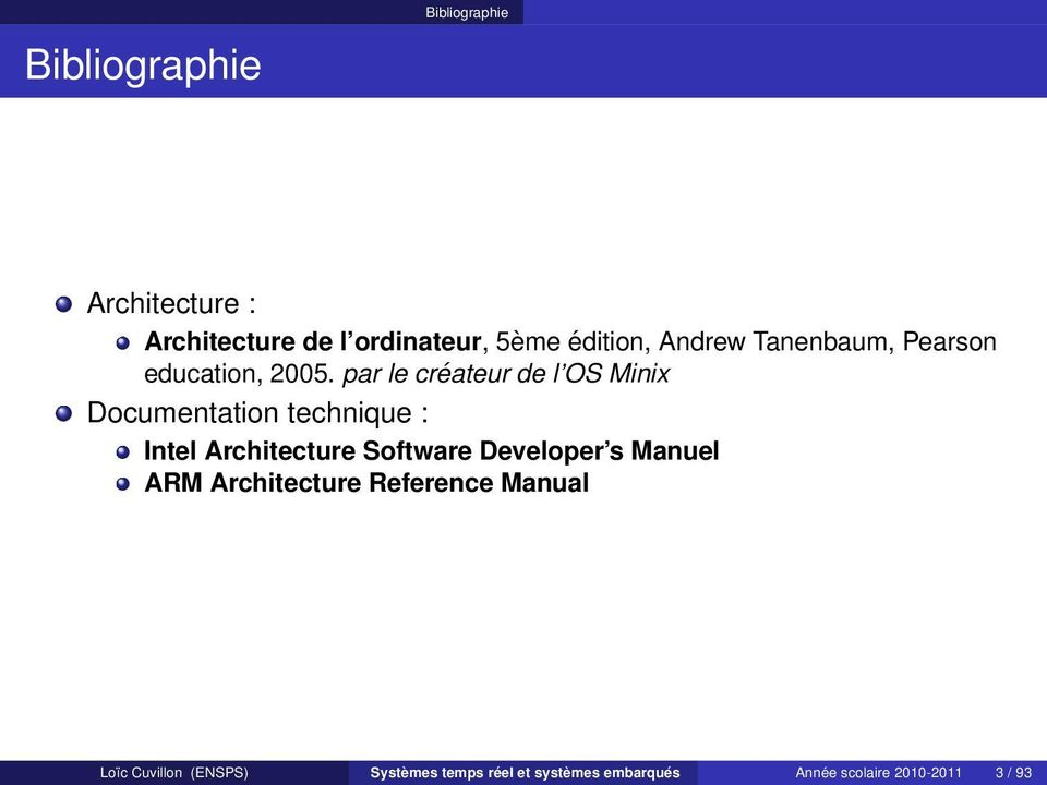 par le créateur de l OS Minix Documentation technique : Intel Architecture Software