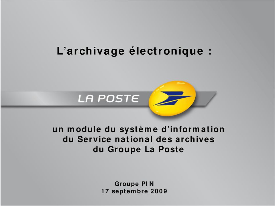 Service national des archives du Groupe La Poste Université de Versailles