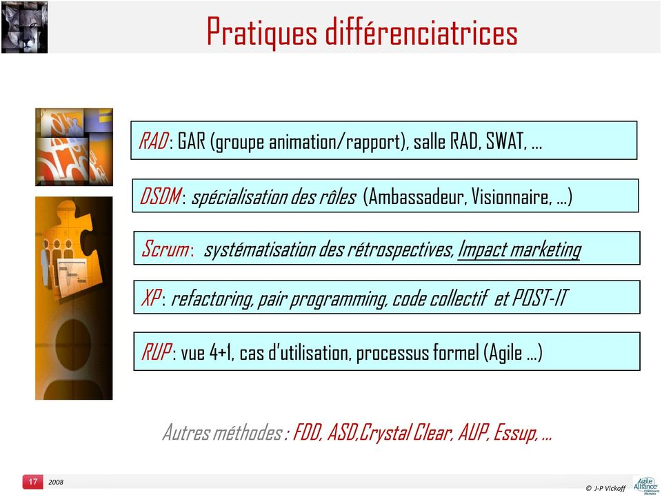 rétrospectives, Impact marketing XP : refactoring, pair programming, code collectif et POST-IT