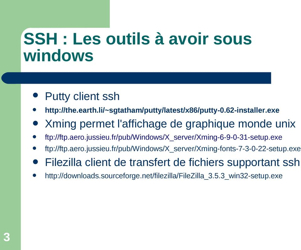 fr/pub/windows/x_server/xming-6-9-0-31-setup.exe ftp://ftp.aero.jussieu.