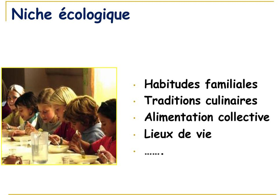 Traditions culinaires