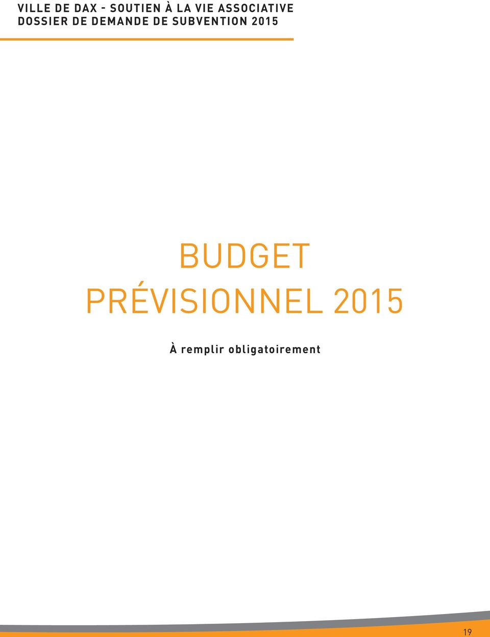 SUBVENTION 2015 BUDGET