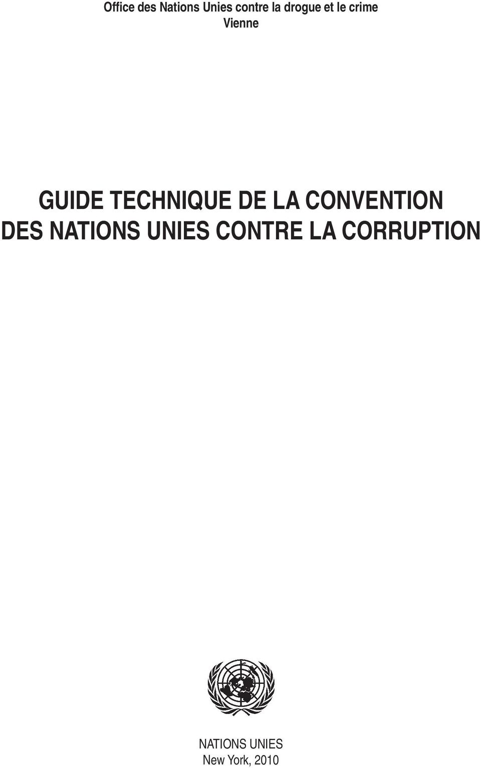 TECHNIQUE DE LA CONVENTION DES NATIONS