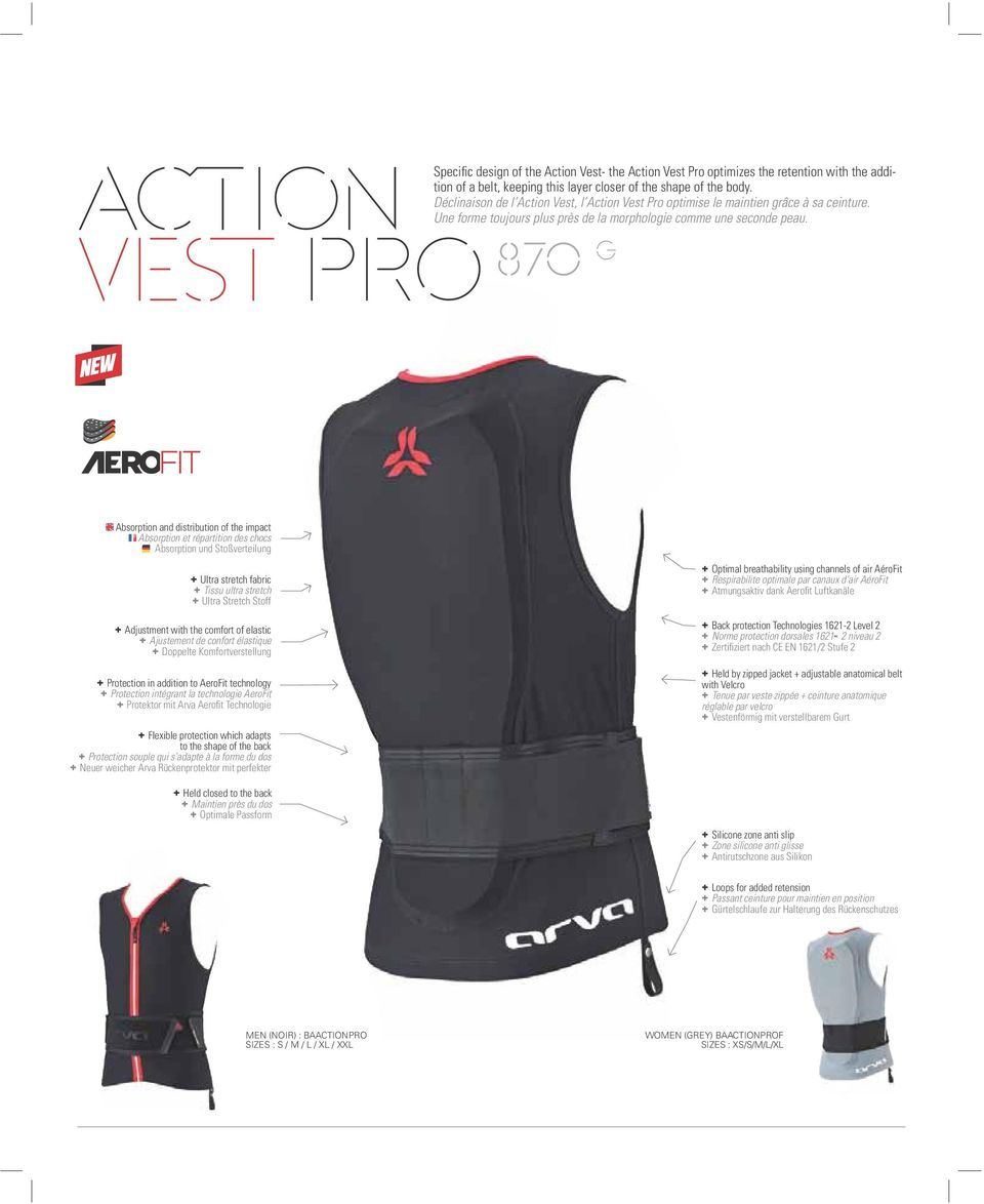 870 g Absorption and distribution of the impact Absorption et répartition des chocs Absorption und Stoßverteilung + Ultra stretch fabric + Tissu ultra stretch + Ultra Stretch Stoff + Adjustment with