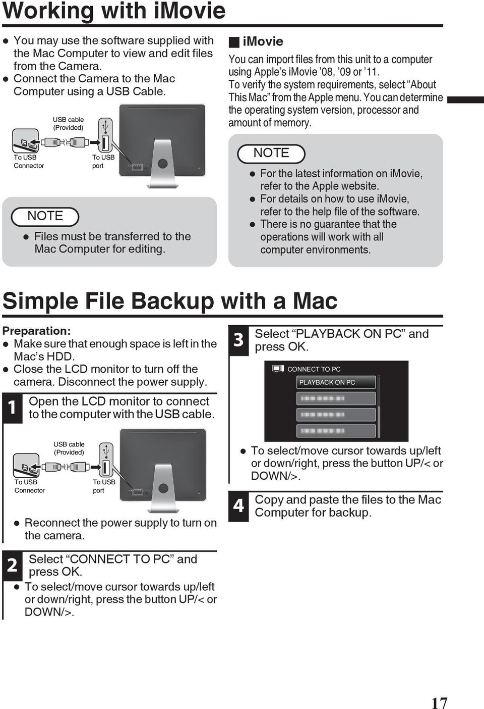 system version, processor and amount of memory To USB Connector NOTE To USB port 0 Files must be transferred to the Mac Computer for editing NOTE 0 For the latest information on imovie, refer to the