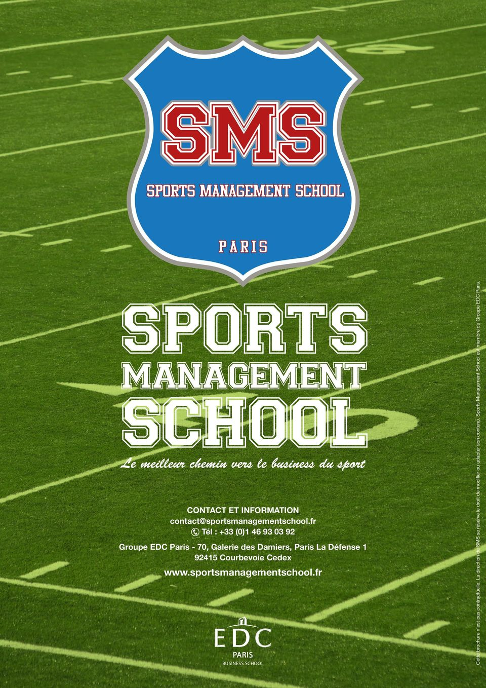 Courbevoie Cedex www.sportsmanagementschool.