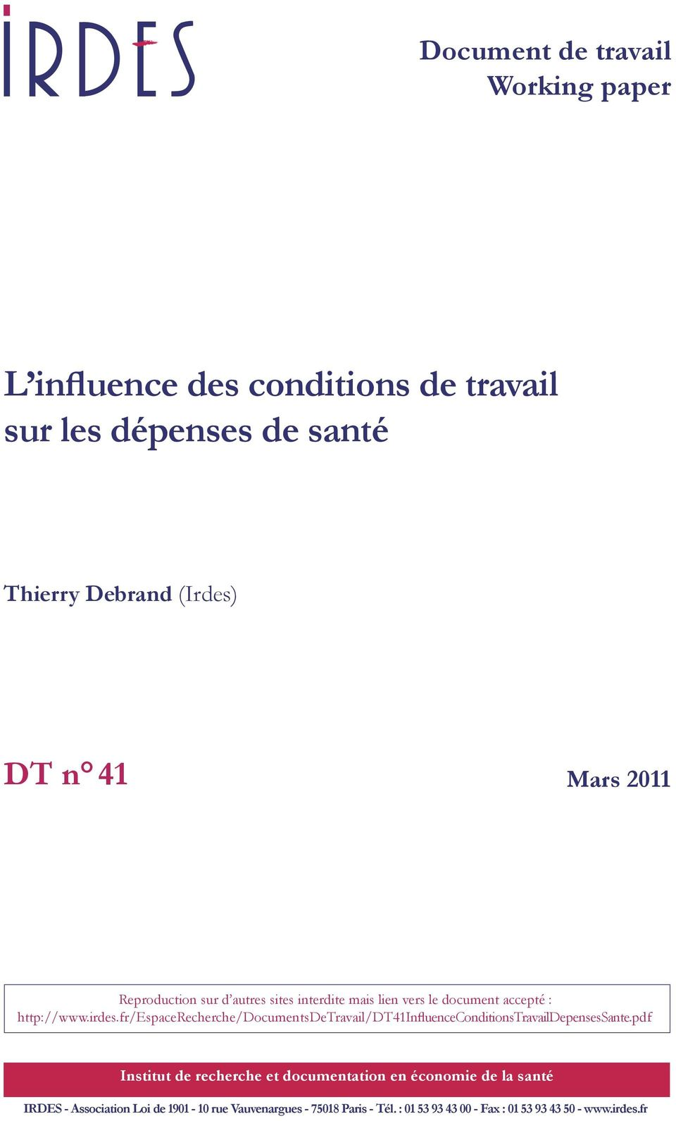 fr/espacerecherche/documentsdetravail/dt41influenceconditionstravaildepensessante.