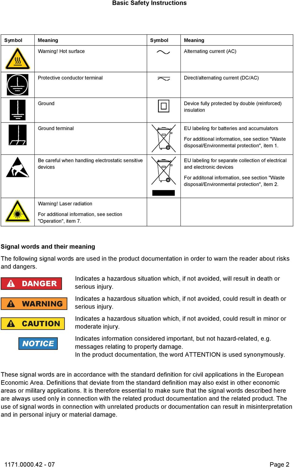 "batteries and accumulators For additional information, see section ""Waste disposal/environmental protection"", item 1."