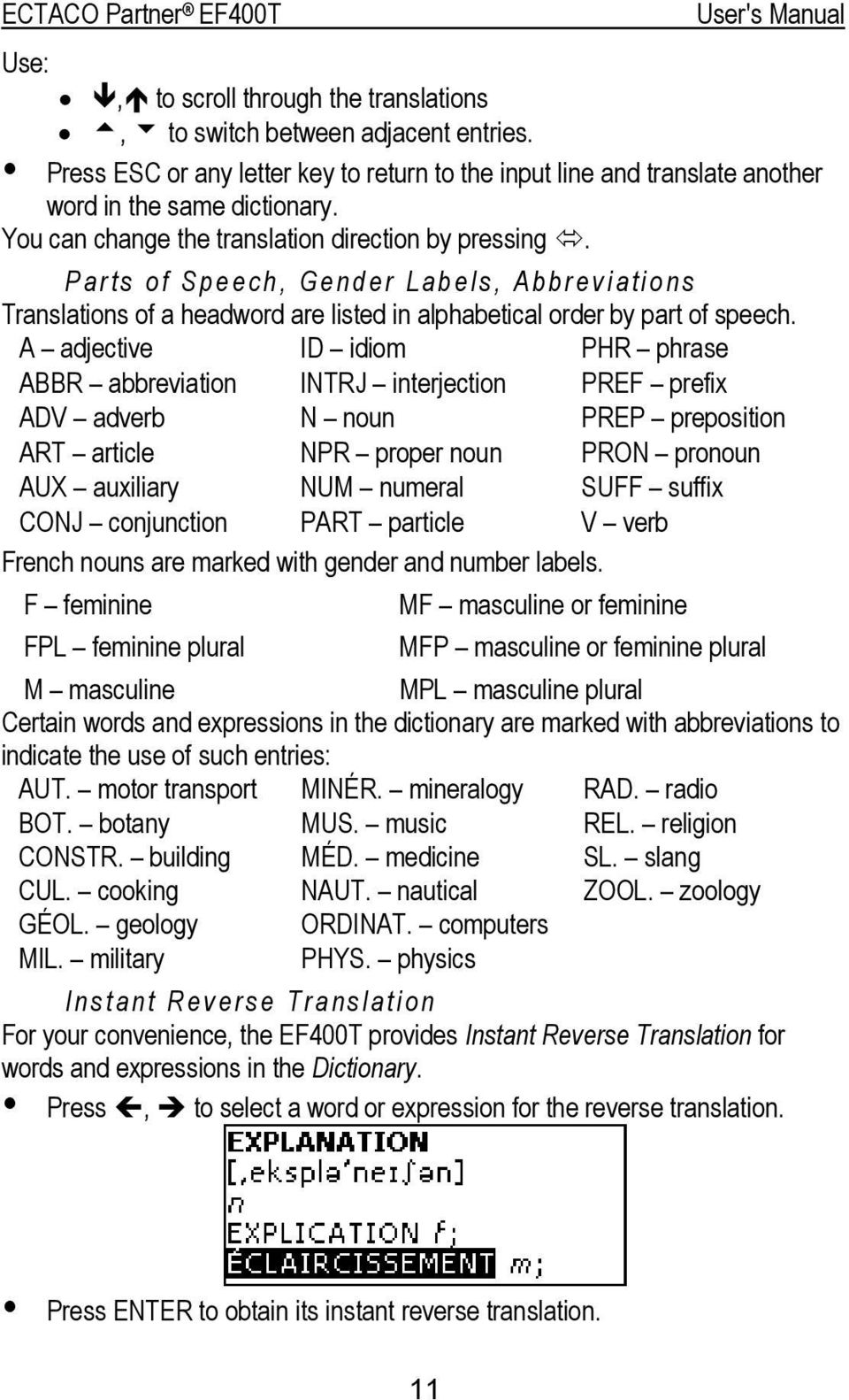 Parts of Speech, Gender Labels, Abbreviations Translations of a headword are listed in alphabetical order by part of speech.