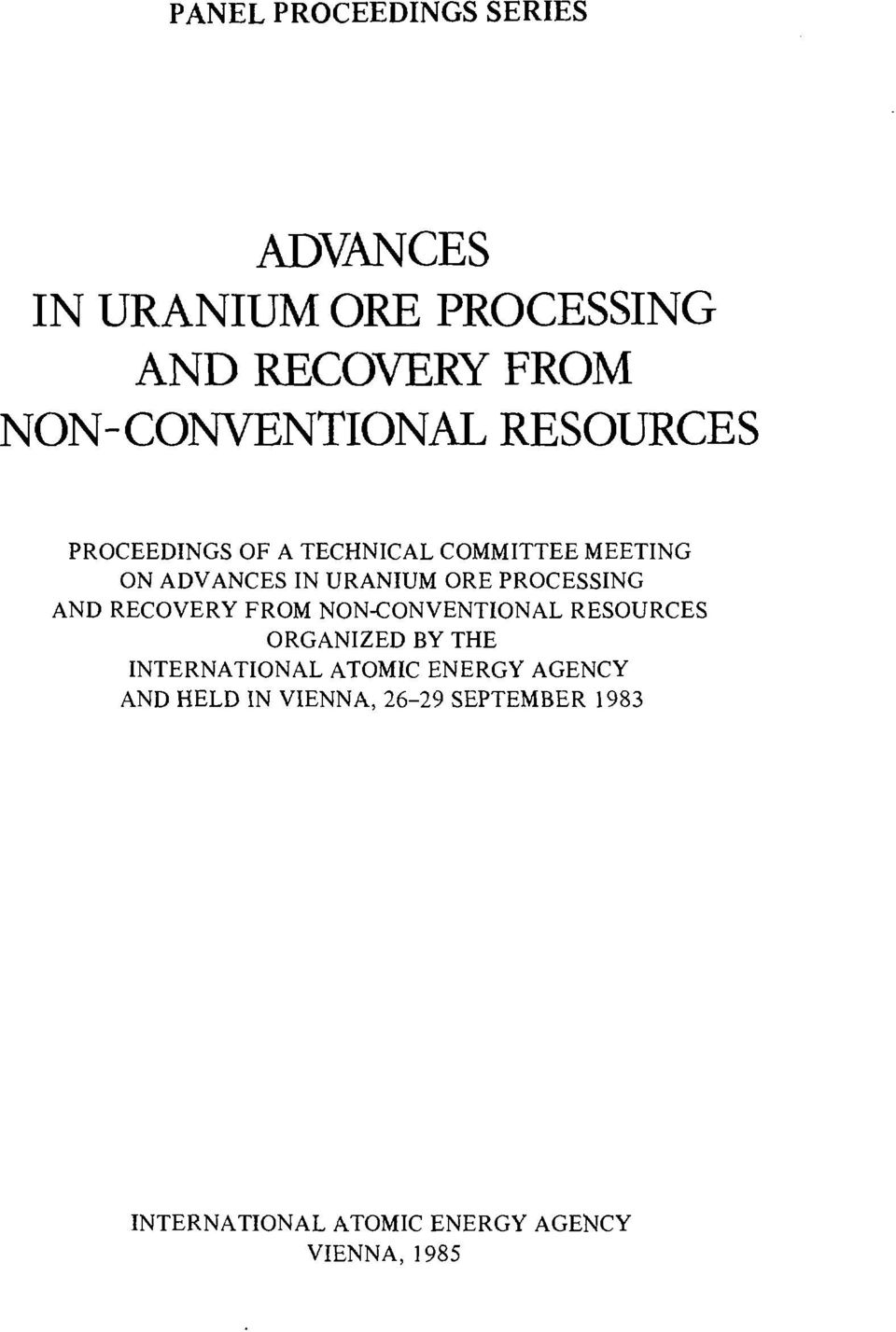 URANIUM ORE PROCESSING AND RECOVERY FROM NON-CONVENTIONAL RESOURCES ORGANIZED BY THE