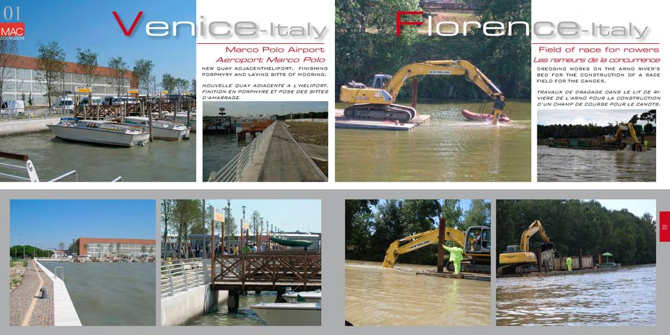 Florence-Italy Field of race for rowers Les rameurs de la concurrence DREDGING WORKS ON THE ARNO RIVERÕS BED FOR THE