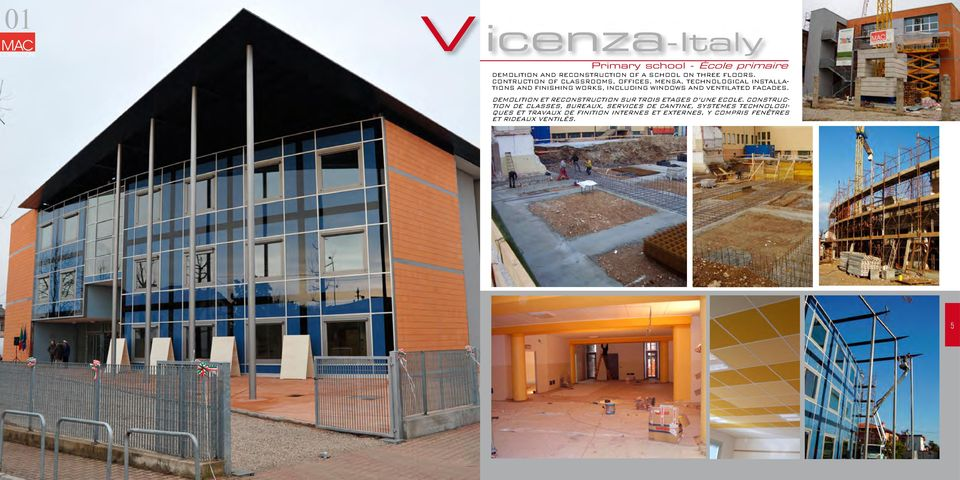 CONTRUCTION OF CLASSROOMS, OFFICES, MENSA, TECHNOLOGICAL INSTALLA- TIONS AND FINISHING WORKS, INCLUDING WINDOWS AND