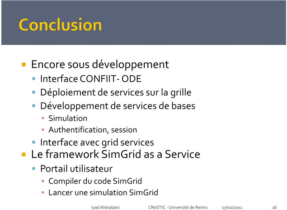 session Interface avec grid services Le framework SimGrid as a Service