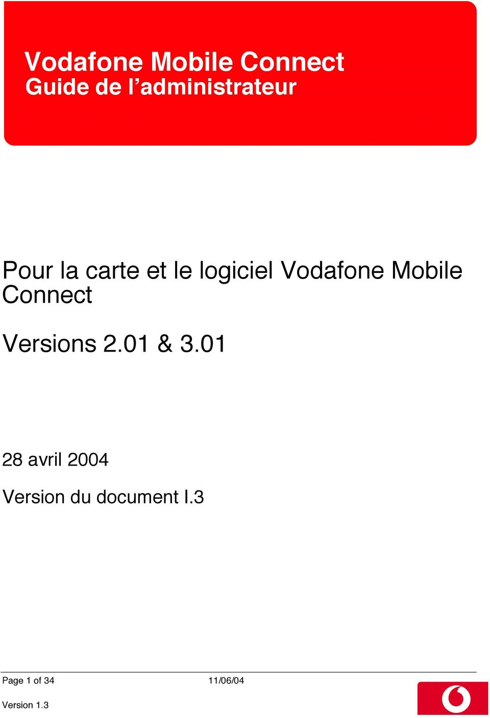 Vodafone Mobile Connect Versions 2.01 & 3.