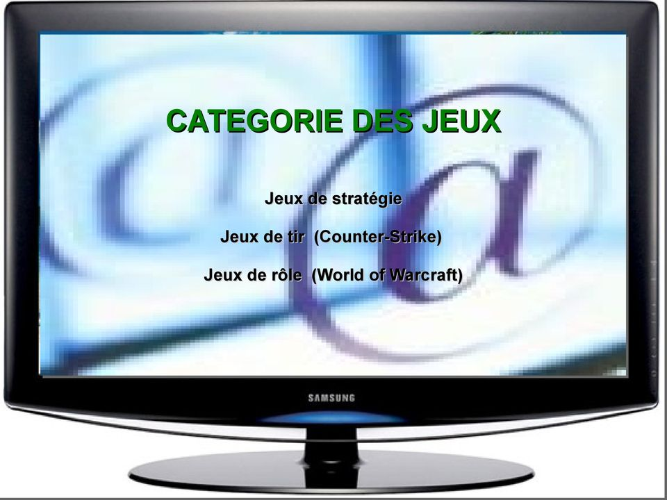 (Counter-Strike) Jeux de