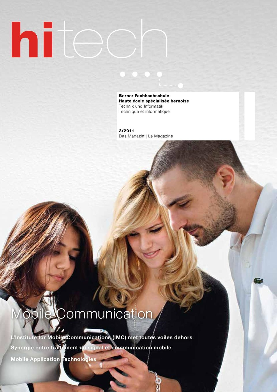 Communication L Institute for Mobile Communications (IMC) met toutes voiles