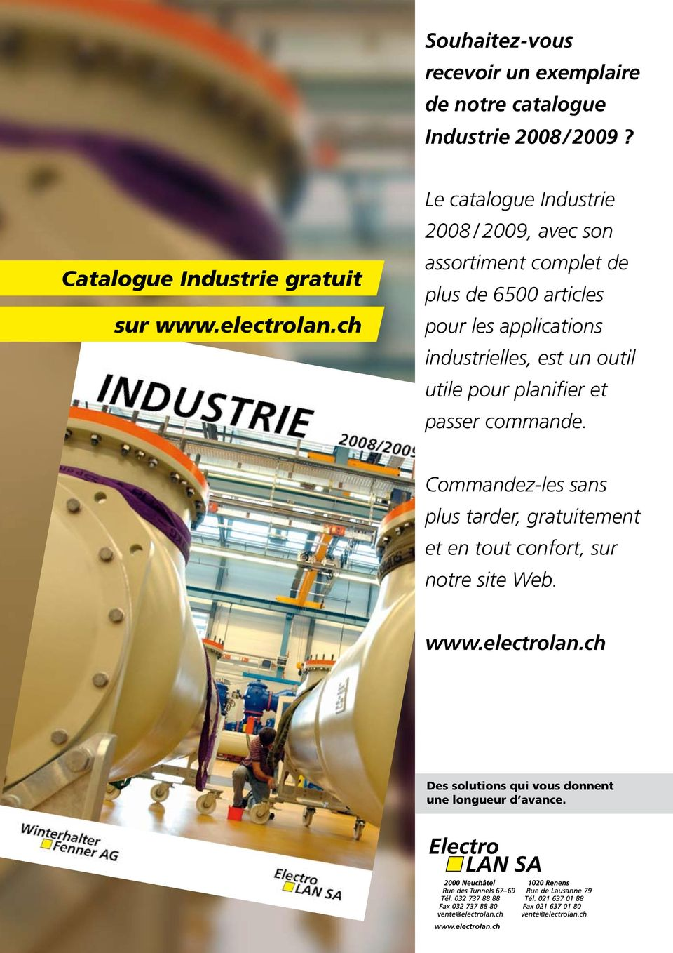 ch Le catalogue Industrie 2008 / 2009, avec son assortiment complet de plus de 6500 articles pour les applications