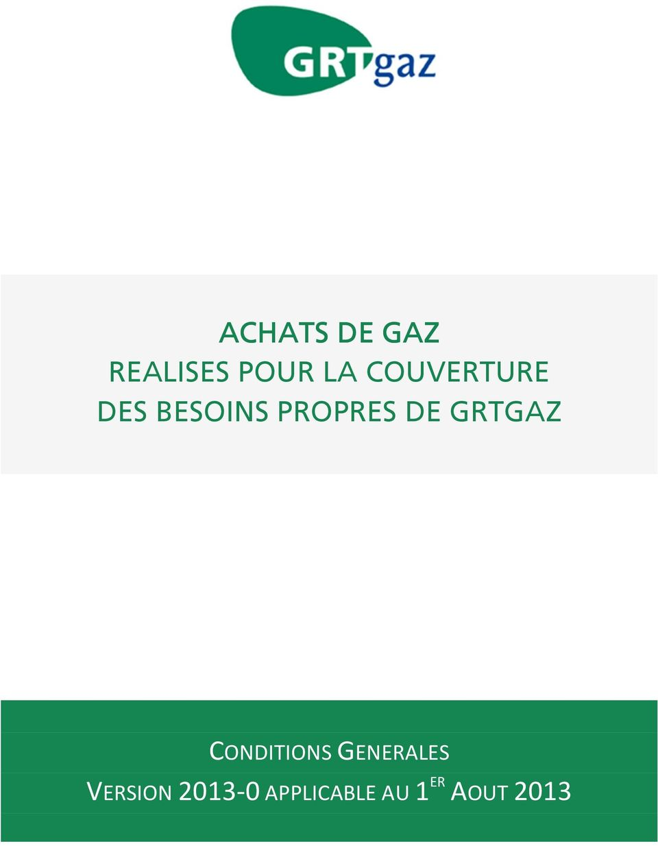 GRTGAZ CONDITIONS GENERALES