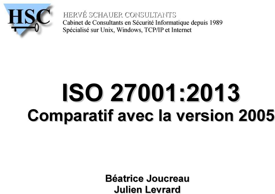 Unix, Windows, TCP/IP et Internet ISO 27001:2013