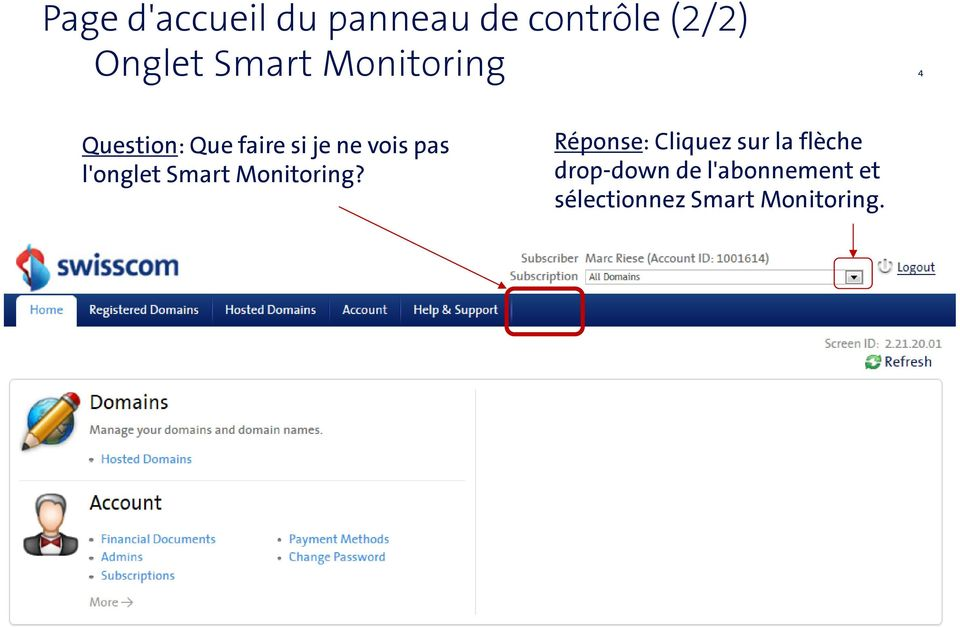 l'onglet Smart Monitoring?