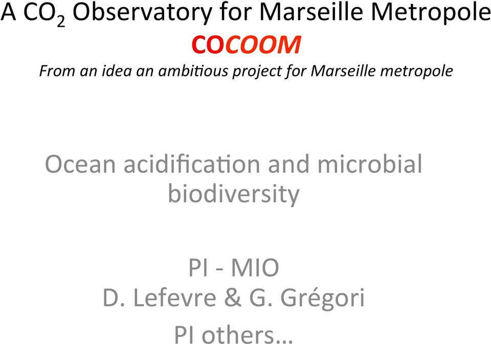 Marseille metropole Ocean acidifica8on and