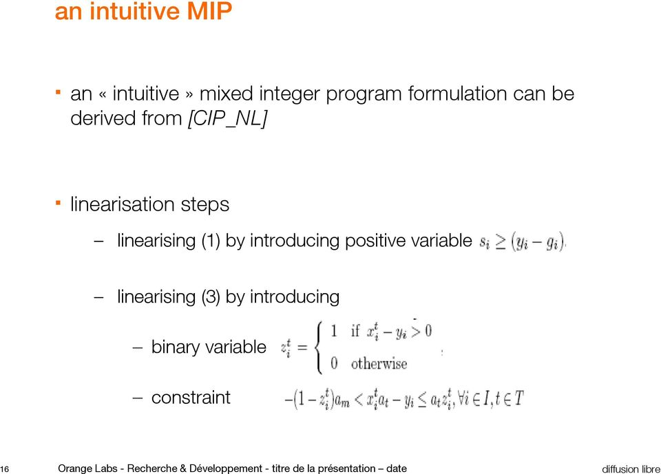 positive variable linearising (3) by introducing binary variable