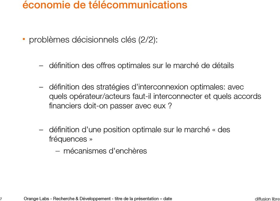 interconnecter et quels accords financiers doit-on passer avec eux?