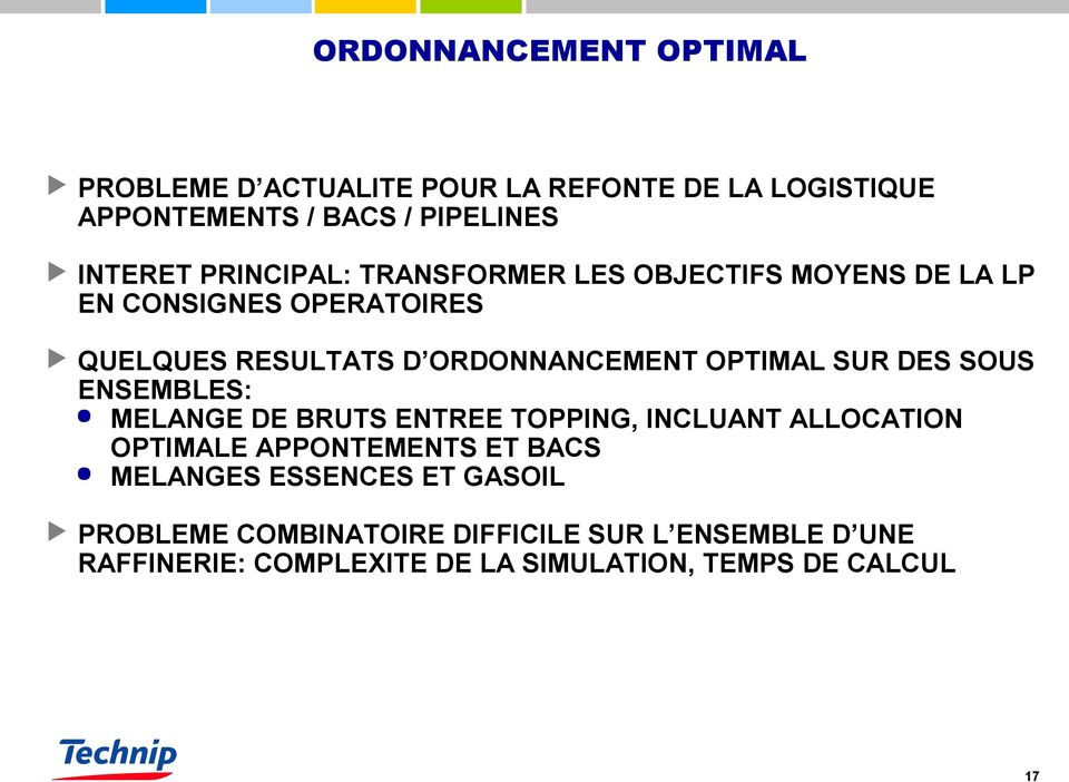 SUR DES SOUS ENSEMBLES: MELANGE DE BRUTS ENTREE TOPPING, INCLUANT ALLOCATION OPTIMALE APPONTEMENTS ET BACS MELANGES