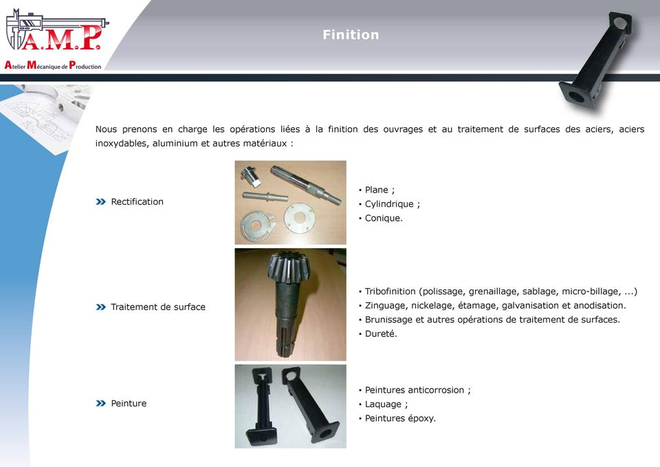 Traitement de surface Tribofinition (polissage, grenaillage, sablage, micro-billage,.