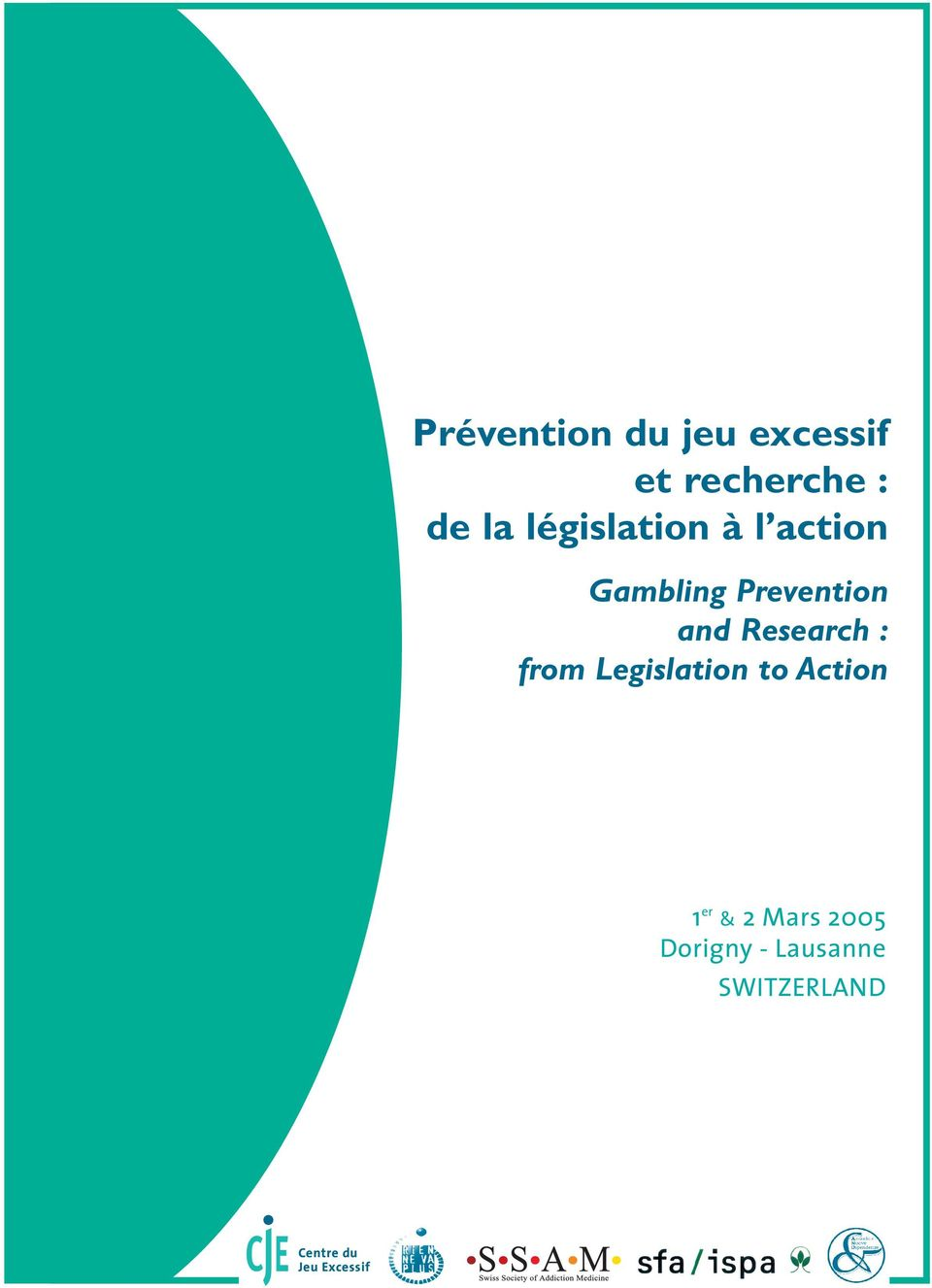 Research : from Legislation to Action 1 er & 2 Mars